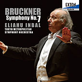 Play & Download Bruckner: Symphony No. 7 by Tokyo Metropolitan Symphony Orchestra | Napster