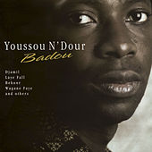 Play & Download Badou by Youssou N'Dour | Napster