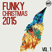 Funky Christmas 2015 Vol. 1 by Various Artists