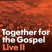 Together for the Gospel II by Sovereign Grace Music