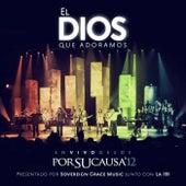 El Dios que Adoramos by Sovereign Grace Music