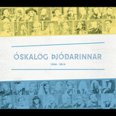 Play & Download Óskalög þjóðarinnar 1944- 2014 by Various Artists | Napster
