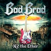 N2 the Ether by Bad Brad