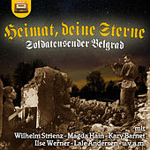 Heimat, deine Sterne - Soldatensender Belgrad by Various Artists