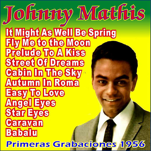 Play & Download First Recordings 1956 by Johnny Mathis | Napster