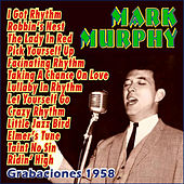 Play & Download Grabaciones 1958 by Mark Murphy | Napster