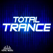 Play & Download Total Trance - EP by Various Artists | Napster