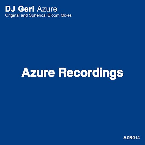 Play & Download Azure by DJ Geri | Napster