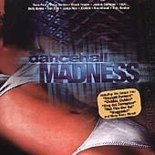 Play & Download Dancehall Madness by Various Artists | Napster