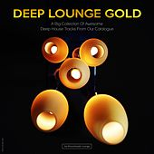 Play & Download Deep Lounge Gold by Various Artists | Napster