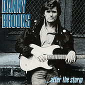 After The Storm by Danny Brooks