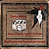 Jingle Bells, Santa Claus Is Comin' to Town (One Horse Open Sleigh) by Bing Crosby