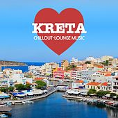 Kreta Chillout Lounge Music - 200 Songs by Various Artists