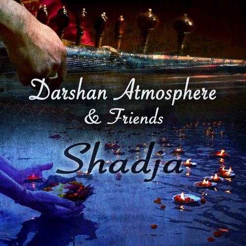 Shidja: Darshan Atmosphere & Friends by Darshan Atmosphere