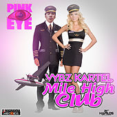 Play & Download Mile High Club - Single by VYBZ Kartel | Napster