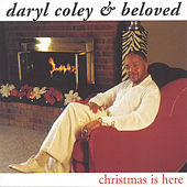 Christmas Is Here by Daryl Coley
