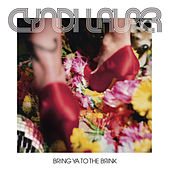 Play & Download Bring Ya To The Brink (Edited) by Cyndi Lauper | Napster