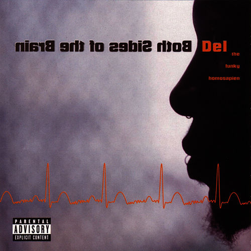 Play & Download Both Sides Of The Brain by Del The Funky Homosapien | Napster