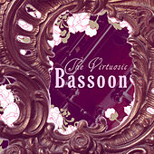 The Virtuosic Bassoon by Various Artists
