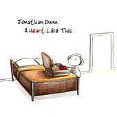 Play & Download A Heart Like This by Jonathan Dunn | Napster