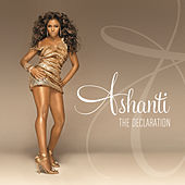 Play & Download The Declaration by Ashanti | Napster