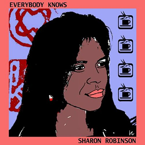 Everybody Knows von Sharon Robinson
