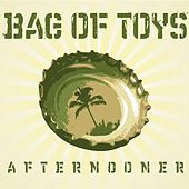 Play & Download Afternooner by Bag of Toys | Napster