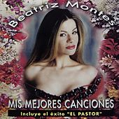 Play & Download Mis Mejores Canciones by Beatriz Montes | Napster