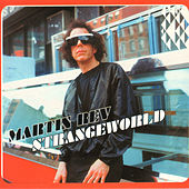 Play & Download Strangeworld by Martin Rev | Napster