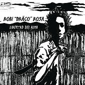 Play & Download Libertad Del Alma by Robi Draco Rosa | Napster