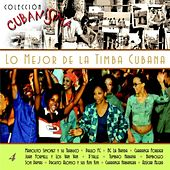 Play & Download Colección Cubanísima Vol. 4 - Lo Mejor de la Timba Cubana by Various Artists | Napster