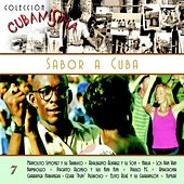 Play & Download Colección Cubanísima Vol. 7 - Sabor a Cuba by Various Artists | Napster