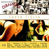 Colección Cubanísima Vol. 10 - Super Fiesta by Various Artists