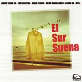 Play & Download El sur suena by Various Artists | Napster