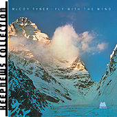 Play & Download Fly With The Wind by McCoy Tyner | Napster