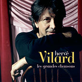 Play & Download Les Grandes Chansons by Herve Villard | Napster