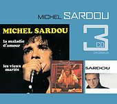 Play & Download La Maladie D'Amour / Je Ne Suis Pas Mort Je Dors / Marie Jeanne by Michel Sardou | Napster