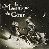 La Mécanique Du Coeur by Various Artists