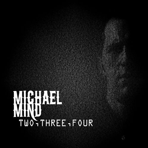 Two, Three, Four by Michael Mind