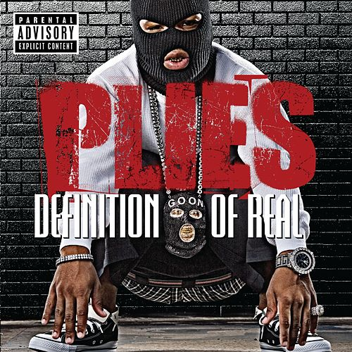 Play & Download Definition Of Real by Plies | Napster