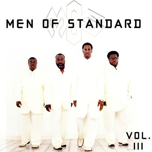 Play & Download Vol. III by Men Of Standard | Napster