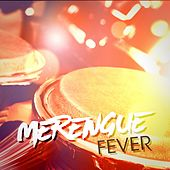 Play & Download Merengue Fever by Various Artists | Napster