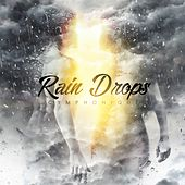 Play & Download Rain Drops - Single by Cymphonique | Napster
