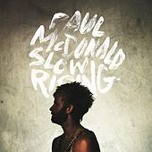 Play & Download Slow Rising - EP by Paul Mcdonald | Napster