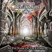 In the Name of the Father by Enzo and the Glory Ensemble