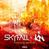 Play & Download Psycho Active by Skyfall | Napster