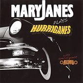 Maryjanes Plays Hurriganes by The Mary Janes
