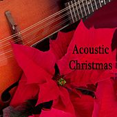 Acoustic Christmas by Christmas Songs
