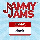 Hello (Lullaby Rendition) by Jammy Jams