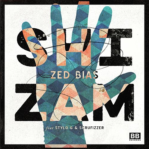 Shizam by Zed Bias